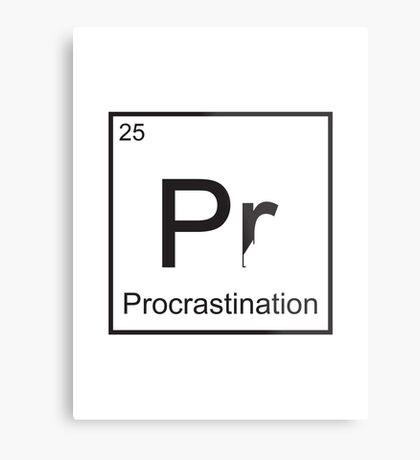 The Element of Procrastination Metal Print