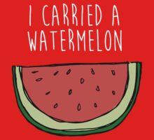 I carried a watermelon Kids Tee