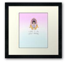 Tina (Tina is my spirit animal) Framed Print