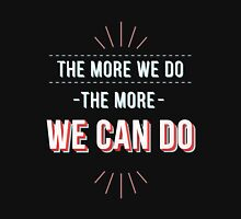 We can do Unisex T-Shirt