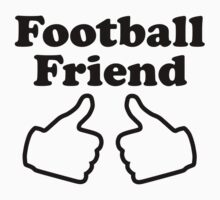 Football Friend T-Shirt
