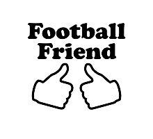 Football Friend Photographic Print