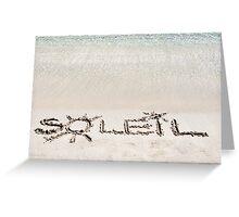 "The Word ""SOLEIL"" Written on Sand on a beautiful beach, with blue waves in background Greeting Card"