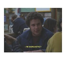 Freaks and Geeks, sarcastic by itsaisha