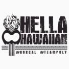 Hella Hawaiian by JaymanCreative