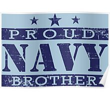 Proud Navy Brother Distressed Poster