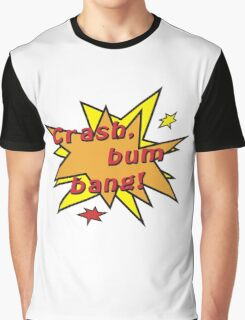 Crash bum bang comic Graphic T-Shirt
