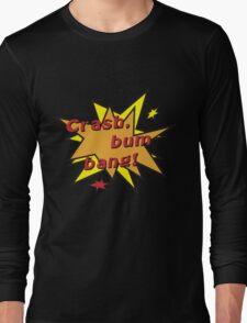 Crash bum bang comic Long Sleeve T-Shirt