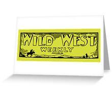 Wild West Weekly Greeting Card