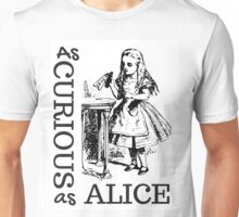 Curious as Alice, Alice in Wonderland Unisex T-Shirt