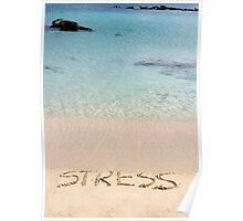 Word Stress written on sand, washed away by waves, relax concept Poster