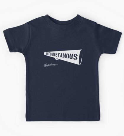 Not Quite Famous Kids Tee