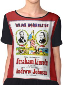 """""""UNION NOMINATION"""" Lincoln for President Print Chiffon Top"""