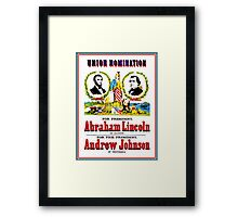 """UNION NOMINATION"" Lincoln for President Print Framed Print"