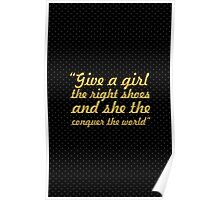 """give a girl the right shoes... """"Marilyn Monroe"""" Inspirational Quote Poster"""
