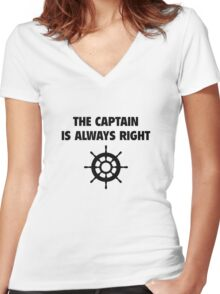 The Captain Is Always Right Women's Fitted V-Neck T-Shirt