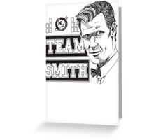 TEAM SMITH Greeting Card