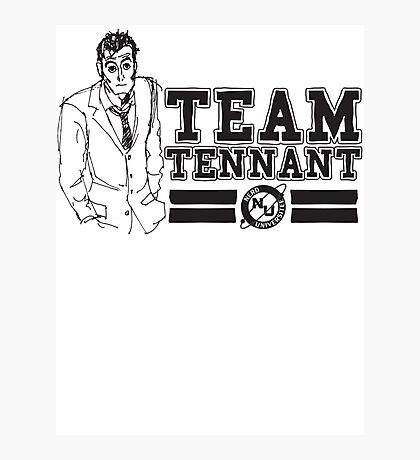 TEAM TENNANT Photographic Print