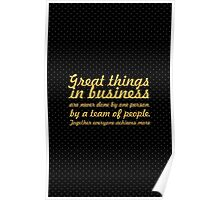 Great things in business... Inspirational Quote Poster