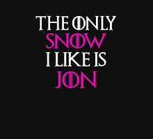 The Only Snow I Like Is Jon Shirt Unisex T-Shirt