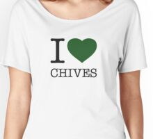 I ♥ CHIVES Women's Relaxed Fit T-Shirt