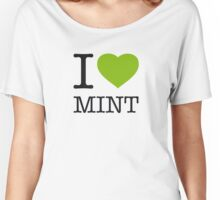 I ♥ MINT Women's Relaxed Fit T-Shirt