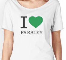 I ♥ PARSLEY Women's Relaxed Fit T-Shirt
