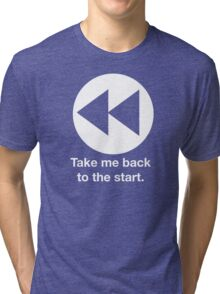 Take Me Back to the Start Tri-blend T-Shirt