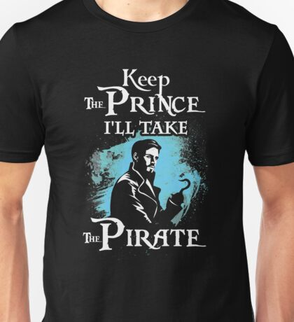 Killian Jones Is My Prince! Captain Hook OUAT. Unisex T-Shirt