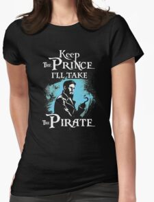 Killian Jones Is My Prince! Captain Hook OUAT. Womens Fitted T-Shirt