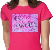 P.S. I Love You Quote Note Saying Pink Red Fun Loving  Womens Fitted T-Shirt