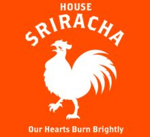 House Sriracha by SunnyHuynh