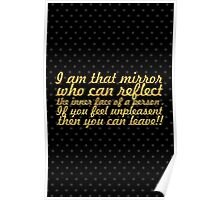 I am that mirror... Inspirational Quote Poster