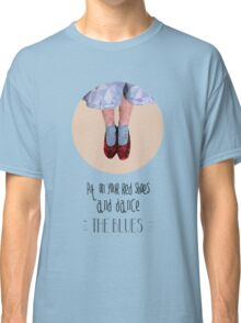 Dorothy's red shoes Classic T-Shirt