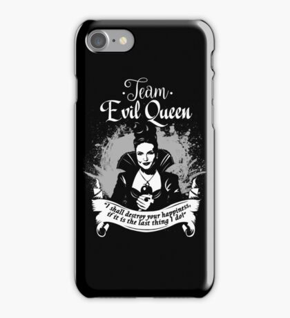 Team Evil Queen OUAT. Silver version. iPhone Case/Skin