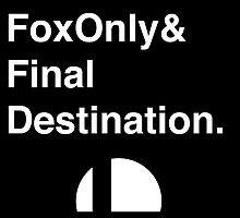 No Items, Fox Only, Final Destination by MoBo