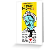 Mississippi Fred McDowell Blues Folk Art Greeting Card