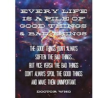 Good Things / Bad Things - Doctor Who Photographic Print