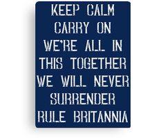 British Sayings Phrases Propaganda T Shirt Canvas Print
