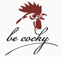 Be cocky T-Shirt