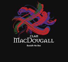 Clan MacDougall - Prefer your gift on Black/White tell us at info@tangledtartan.com  Unisex T-Shirt