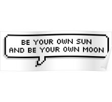 Be Your Own Sun Poster