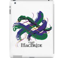 Clan MacBride - Prefer your gift on Black/White tell us at info@tangledtartan.com  iPad Case/Skin