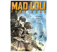 Mad Loli - Fury Road Poster