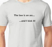 The law is an ass... Unisex T-Shirt