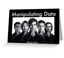 Silicon Valley: Manipulating Data Greeting Card