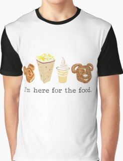 Here for the food. Graphic T-Shirt