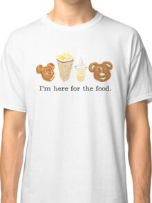 Here for the food. Classic T-Shirt