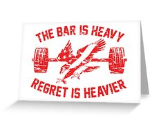 The Bar Is Heavy Regret Is Heavier - Red Greeting Card