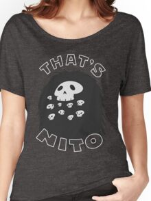 That's Nito Women's Relaxed Fit T-Shirt